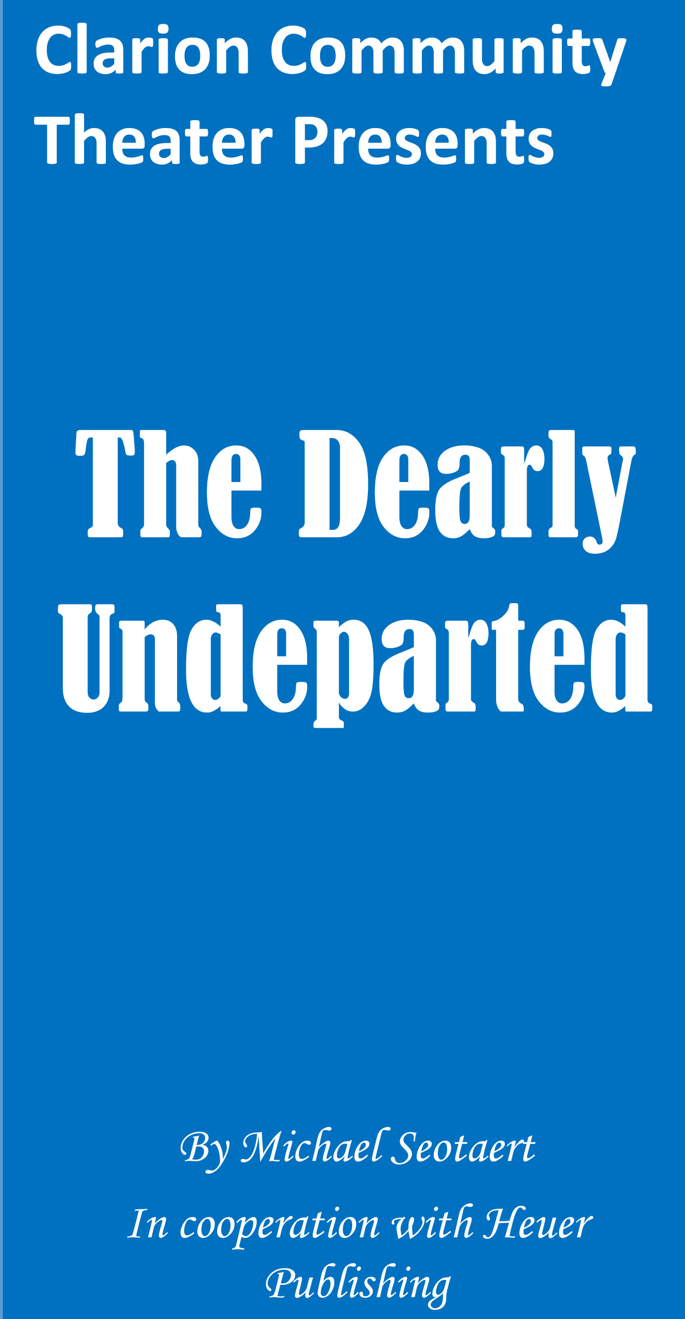 Dearly Undeparted